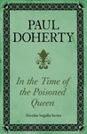 In Time of the Poisoned Queen (Nicholas Segalla)
