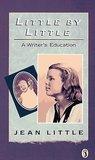 Little by Little: A Writer's Education