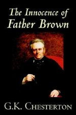The Innocence of Father Brown, by G.K. Chesterton
