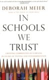 In Schools We Trust: Creating Communities of Learning in an Era of Testing and Standardization