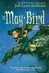 May Bird Among the Stars