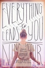Everything Leads To You by Nina LaCour | Book Review