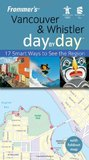 Frommer's Vancouver & Whistler Day by Day