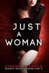 Just A Woman: Marina Part 2