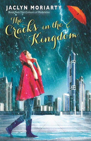 The Cracks in the Kingdom by Jaclyn Moriarty Review: As to a thunderstorm in a dragon's tail