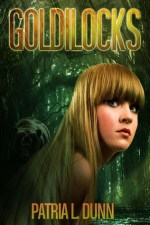 {Review} Goldilocks by Patria L. Dunn