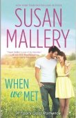 When We Met (Fool's Gold, #13)