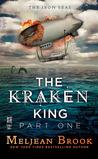 The Kraken King and the Scribbling Spinster (Iron Seas, #4.1; Kraken King, #1)
