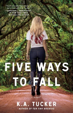 Five Ways to Fall by K.A. Tucker Review: Cocky playboy meets scorned wife
