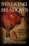 Stalking the Shadows (Ancient Destiny, #1)