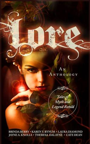 Lore: Tales of Myth and Legend Retold