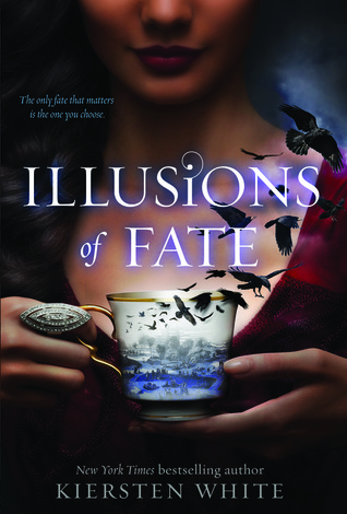 Book Review: Illusions of Fate by Kiersten White