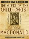 The Gifts of The Child Christ Translated Ebook Edition w/ Linked Navigation Toc