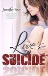 Love's Suicide