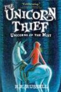 The Unicorn Thief (Unicorns of the Mist, #2)