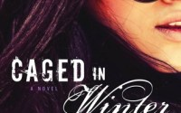 Blog Tour Excerpt and Giveaway:  Caged in Winter by Brighton Walsh