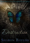 Destruction (The December People, #1)