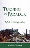 Turning the Paradox