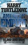 Blood & Iron (American Empire, #1)
