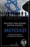 Mossad: Istoria sangeroasa a spionajului israelian
