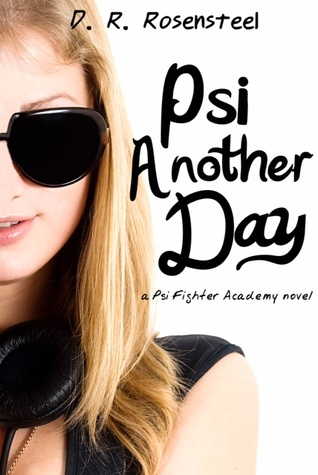 Review: Psi Another Day by D.R. Rosenstell