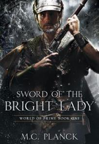 Sword of the Bright Lady (World of Prime, #1)