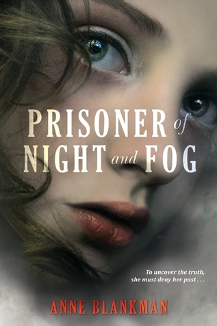 The Prisoner of Night and Fog by Anne Blankman Review: Hitler up close and personal