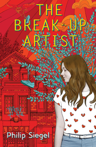 The Break-Up Artist by Philip Siegel Review: Being bitter about relationships