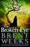 The Broken Eye (Lightbringer, #3)