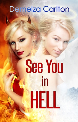 {Review+Giveaway} See You in Hell by Demelza Carlton