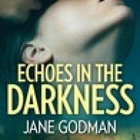 Echoes In The Darkness by Jane Godman