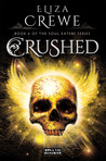 Crushed (Soul Eater, #2)