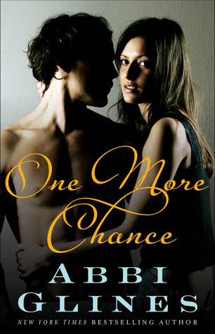 One More Chance (Rosemary Beach #8) by Abbi Glines