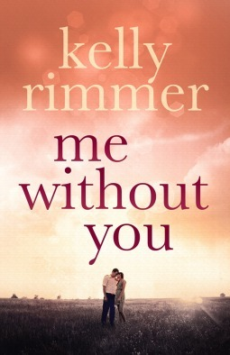 Review: Me Without You by Kelly Rimmer