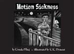 Motion Sickness (Ursula Pflug)