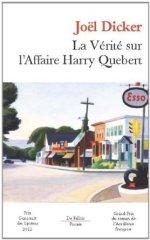 La vérité sur l'affaire Harry Quebert (Joël Dicker)