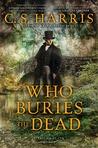 Who Buries the Dead (Sebastian St. Cyr #10)