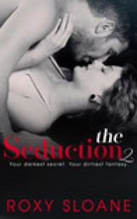 The Seduction 2 (The Seduction, #2)
