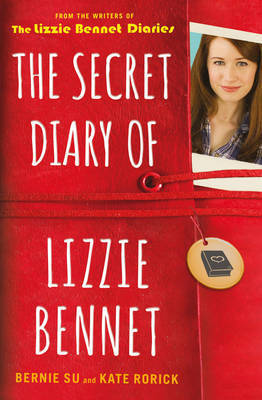The Secret Diary of Lizzie Bennet by Bernie Su and Kate Rorick Review: Modern P&P Retelling