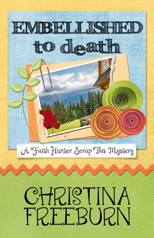 Embellished to Death by Christina Freeburn