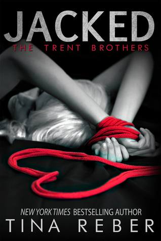 SALE EVENT:  Jacked (Trent Brothers #1) by Tina Reber