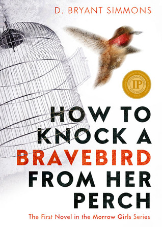 How To Knock A Bravebird From Her Perch Book Cover