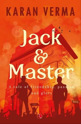 Jack & Master by Karan Verma