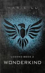Wonderkind (Legend #2) – Marie Lu