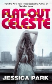 Flat-Out Celeste (Flat-Out Love, #2)