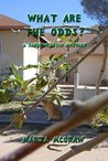 What Are the Odds?: A Sandi Webster Mystery