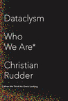 Dataclysm: Who We Are
