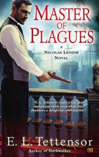 Master of Plagues (Nicolas Lenoir, #2)