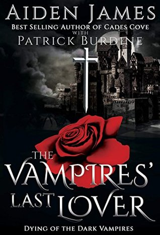 The Vampires' Last Lover by Aiden James | reading, books