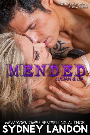 Mended (Lucian & Lia #3)